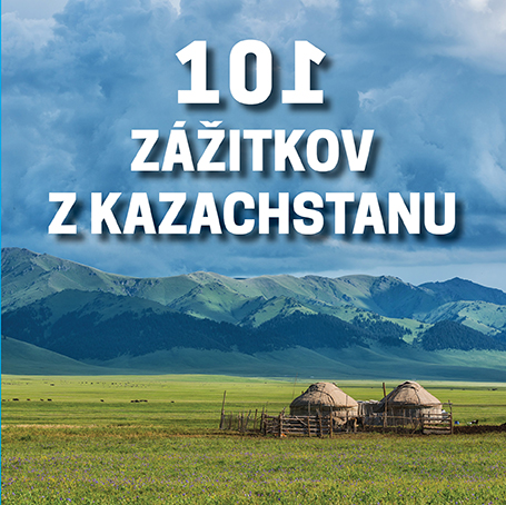101 zážitkov z Kazachstanu